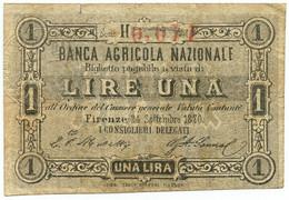 1 LIRA BIGLIETTO FIDUCIARIO BANCA AGRICOLA NAZIONALE FIRENZE 24/09/1870 BB - [ 1] …-1946 : Regno
