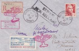 Lettre Festival Du Film Cannes Vers Moscou Retour  Non Réclamé 1947 - Poste Aérienne