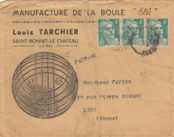 LETTRE. PUBLICITE. MANUFACTURE DE LA BOULE ELTÉ OUIS TARCHIER ST BONNET LE  CHATEAU LOIRE - 1921-1960: Periodo Moderno