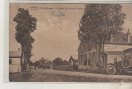 BELGIQUE - LA GRUERIE - Bureau De Douane Française - Customs