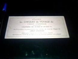 Buvard PUBLICITAIRE Thème Banque Chequevoyage Du Crédit L Yonnais - Carte Assorbenti