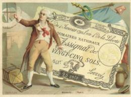 Chromo Le 4 Janvier 1792 ,l'an 4 De La Liberté Assignat De Vingt Cinq Sols   RV - Chromo