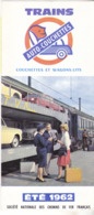 DEPLIANT   S N C F  1962   TRAINS AUTO COUCHETTES  COUCHETTES ET WAGONS LITS - Tourism Brochures