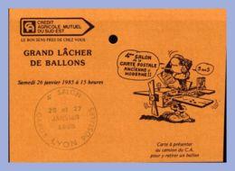 Carte Lacher Ballons - Lyon (69) - 2 Janv 1985. 4eme Salon De La Carte Postale Ancienne Et Moderne - Borse E Saloni Del Collezionismo