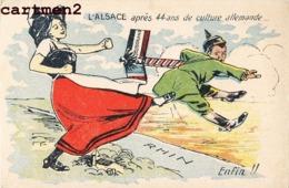 CARICATURE ANTI-KAISER GUILLAUME II L'ALSACE APRES 44 ANS LORRAINE MILITAIRE GUERRE PATRIOTIQUE KRIEG KARICATUR - Guerra 1914-18