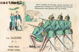 CARICATURE ANTI-ALLEMANDE LA GUERRE N°5 MILITAIRE GUERRE PATRIOTIQUE KRIEG KARICATUR - Guerra 1914-18