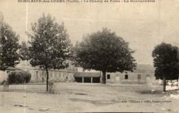 SAINT HILAIRE DES LOGES LE CHAMP DE FOIRE LA GENDARMERIE - Saint Hilaire Des Loges
