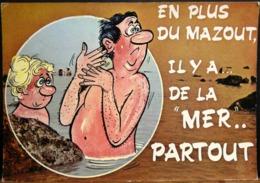 HUMOUR EN PLUS DU MAZOUT IL Y A LA MER PARTOUT  ALEXANDRE SERIE MER - Humour