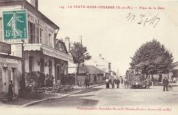 CPA 77 - LA FERTE SOUS JOUARRE - Place De La Gare - Tramway - La Ferte Sous Jouarre