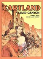 JONATHAN CARTLAND T 07 Silver Canyon EO BE DARGAUD 11-1983 Harlé Blanc-dumont (BI2) - Jonathan Cartland