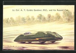 AK Lt. Col. A. T. Goldie Gardner, M. C., And His Record Car, Autorennen - Sport Automobile