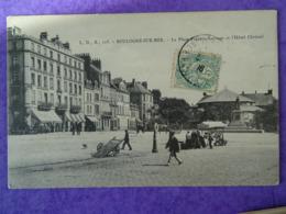 CPA BOULOGNE-sur-MER-- PLACE FREDERIC SAUVAGE ET L'HOTEL CHRISTOL. - Boulogne Sur Mer