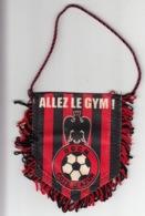 FANION SPORT FOOTBALL - Allez Le Gym ! OGCN COTE D'AZUR - Football