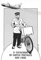 CATALOGUE CARTES POSTALES ( CPM MAGAZINE ) 5 ème Catalogue De Cartes Postales Sur L'OISE -.CPM Grand Format - Borse E Saloni Del Collezionismo