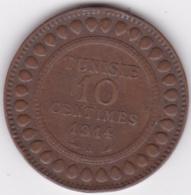 PROTECTORAT FRANCAIS. 10 CENTIMES 1914 A. BRONZE - Tunisia