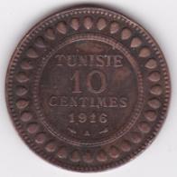 PROTECTORAT FRANCAIS. 10 CENTIMES 1916 A. BRONZE - Tunisia