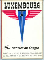 """Brochure De Promotion """"Luxembourg Au Service Du Congo"""" (années 50). - Livres, BD, Revues"""