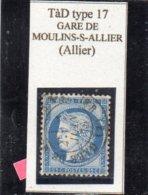 Allier - N° 60C Obl TàD Type 17 Gare De Moulins-s-Allier - 1871-1875 Cérès