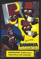 CPM Banania Semaine Anticoloniale Et Antiraciste Par Jihel Tirage Limité En 30 Exemplaires Numérotés Signés Rochefort - Advertising