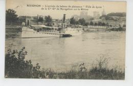 """AVIGNON - L'arrivée Du Bateau De Plaisance """"VILLE DE LYON """" - Avignon"""