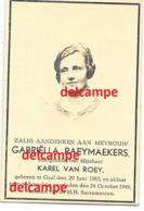 Doodsprentje Gabriella Raeymaekers Geel 1885 En Aldaar Overleden 1949 Van Roey - Imágenes Religiosas