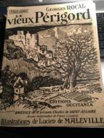Le Vieux Perigord - Aquitaine