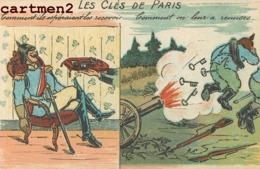 CARICATURE ANTI-ALLEMAND KAISER GUILLAUME II CLES DE PARIS MILITAIRE GUERRE  KRIEG KARICATUR - Guerra 1914-18