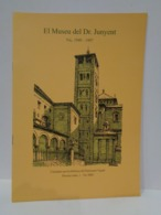 El Museu Del Dr. Junyent. Vic, 1949-1997. Ramon Ordeig Mata. Any 2002. - Histoire Et Art