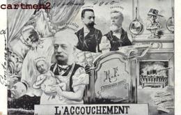CARICATURE POLITIQUE SATIRIQUE L'ACCOUCHEMENT FALLIERES ROTHSCHILD LOUBET ROUVIER COMBES FRANC-MACON MACONNERIE - Sátiras