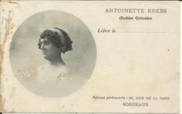 ANTOINETTE KREBS , Diction Grivoise , Libre Le .... , Adresse Permanente: 23 Rue De La Gare , BORDEAUX - Bordeaux