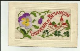 25 - Doubs - Besançon  - Souvenir De Besançon - Carte Brodée - Pensée - - Besancon