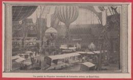 Vue Général De L'Exposition Internationale De Locomotion Aérienne, Au Grand Palais. Paris. 1909. - Documents Historiques