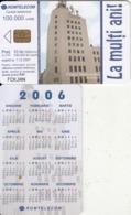 ROMANIA - Calendar 2006, Telecom Building, Chip Siemens 37, Exp.date 01/12/07, Used - Télécartes