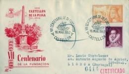 1952 , CASTELLÓN , VII CENTENARIO DE SU FUNDACIÓN , CERTIFICADO A LISBOA , LLEGADA - 1931-Hoy: 2ª República - ... Juan Carlos I