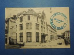 CPA  BESANCON   HOTEL DES POSTES   CACHET ABRI DU SOLDAT  RUE DES GRANGES 1914   TBE - Besancon