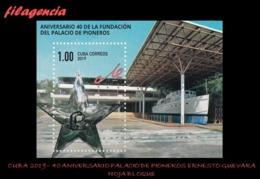 CUBA MINT. 2019-29 40 AÑOS DEL PALACIO DE PIONEROS ERNESTO CHE GUEVARA. HOJA BLOQUE - Cuba