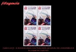 CUBA. BLOQUES DE CUATRO. 2019-24 X ANIVERSARIO DE LA CONTRALORÍA NACIONAL DE LA REPÚBLICA - Cuba