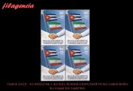 CUBA. BLOQUES DE CUATRO. 2019-26 40 ANIVERSARIO DE LAS RELACIONES DIPLOMÁTICAS CUBA-IRÁN - Cuba