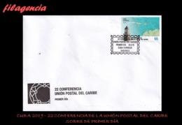 CUBA SPD-FDC. 2019-25 22 CONFERENCIA DE LA UNIÓN POSTAL DEL CARIBE - FDC