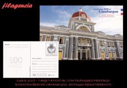 CUBA. ENTEROS POSTALES. TARJETA POSTAL FRANQUEO PREPAGO. 2019 CIENFUEGOS. ANTIGUO AYUNTAMIENTO. SEDE GOBIERNO PROVINCIAL - Cuba