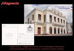 CUBA. ENTEROS POSTALES. TARJETA POSTAL FRANQUEO PREPAGO. 2019 CIENFUEGOS. TEATRO TOMÁS TERRY - Cuba