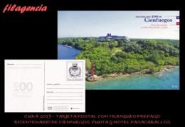 CUBA. ENTEROS POSTALES. TARJETA POSTAL FRANQUEO PREPAGO. 2019 CIENFUEGOS. PUNTA & HOTEL PASACABALLOS - Cuba
