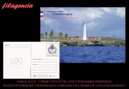 CUBA. ENTEROS POSTALES. TARJETA POSTAL FRANQUEO PREPAGO. 2019 CIENFUEGOS. FARO DE VILLANUEVA. PUNTA DE LOS COLORADOS - Cuba