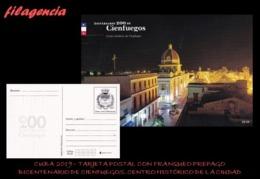 CUBA. ENTEROS POSTALES. TARJETA POSTAL FRANQUEO PREPAGO. 2019 CIENFUEGOS. CENTRO HISTÓRICO DE LA CIUDAD. VISTA NOCTURNA - Cuba