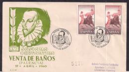 España - 1960- Cachets Spéciaux - Semaine Cervantine - Venta De Baños - Palencia - FDC