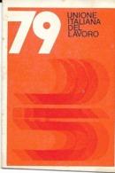 7-SINDACATI-TESSERA UNIONE ITALIANA DEL LAVORO 79 UIL - Organizzazioni