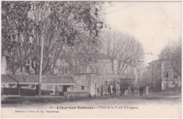 84. L'ISLE-SUR-SORGUE. Place De La Porte D'Avignon. 20 - L'Isle Sur Sorgue
