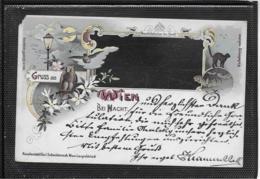 AK 0354  Gruss Aus Wien Bei Nacht - Lithographie Um 1901 - Wien Mitte