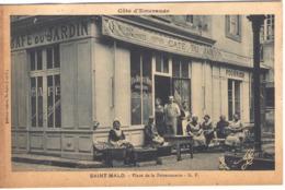 SAINT MALO -  Place De La Poissonnerie - Café Du Jardin - Saint Malo