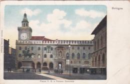 CARTOLINA - POSTCARD - BOLOGNA - PIAZZA V. E. E PALAZZO COMUNALE - Bologna